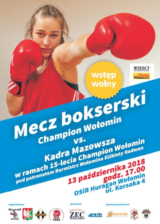 Champion Wołomin kontra Kadra Mazowsza z okazji 15-lecia klubu
