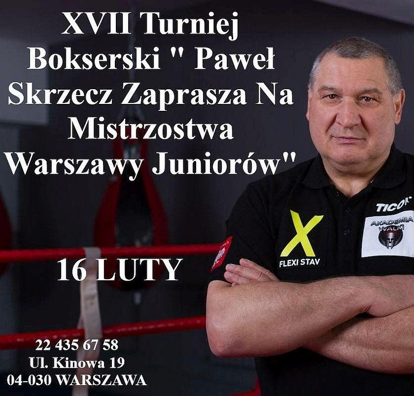 Turniej Bokserski Paweł Skrzecz Zaprasza do Akademii Walki Warszawa ulica Kinowa 19