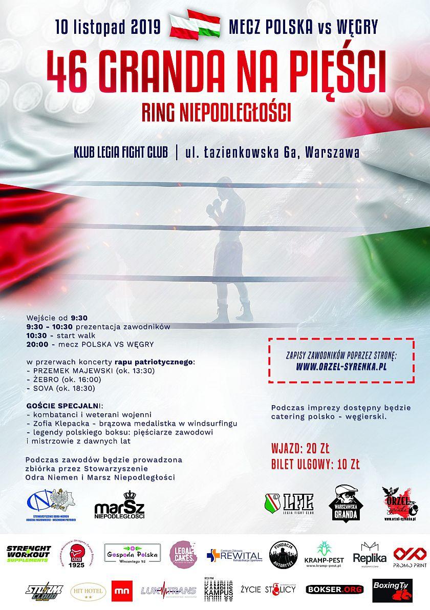 46 Warszawska Granda na pięści - Mecz Towarzyski Polska kontra Węgry - Legia Fight Club